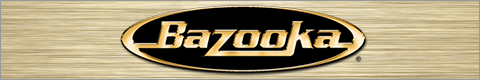 Shop Bazooka at Crutchfield