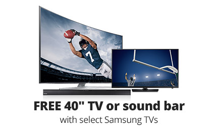 Free 40-inch TV or sound bar with select Samsung TVs