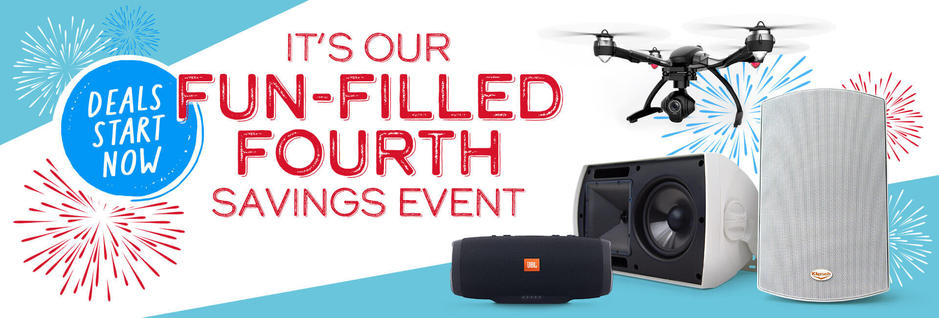 It's our FUN-FILLED FOURTH savings event