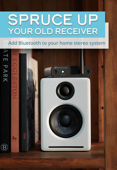 Spruce up your old receiver Add Bluetooth to your home stereo system