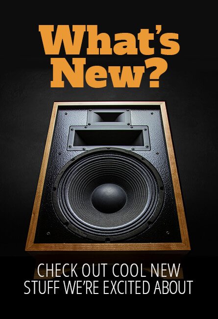 Whats new? Check out cool new stuff we're excited about