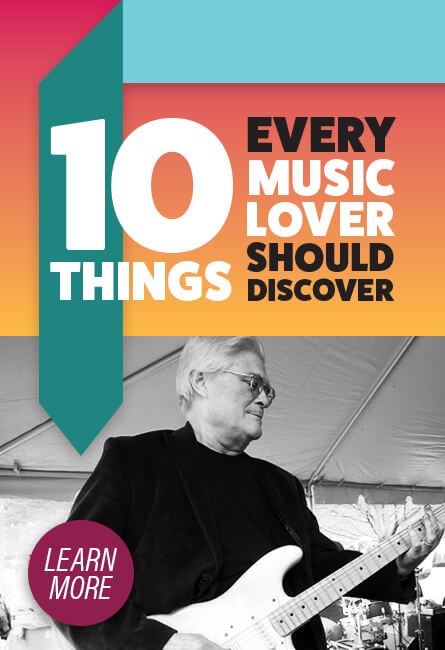 10 Things every music lover should discover