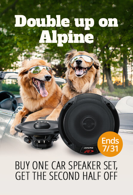 Double up on Alpine and save! Buy one car speaker set, get the second half off Ends 7/31