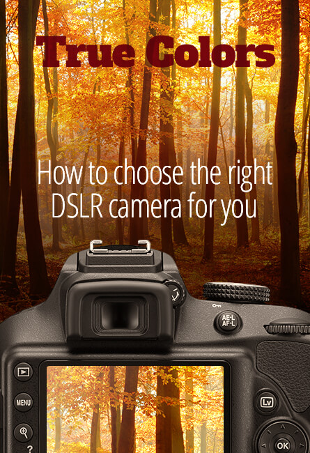 How to choose the best DSLR camera