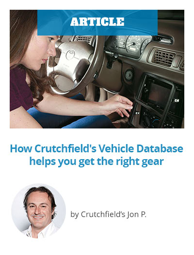 Article:How Crutchfield's Vehicle Database helps you get the right gear