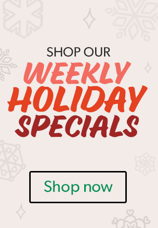 Shop our Weekly Holiday Specials