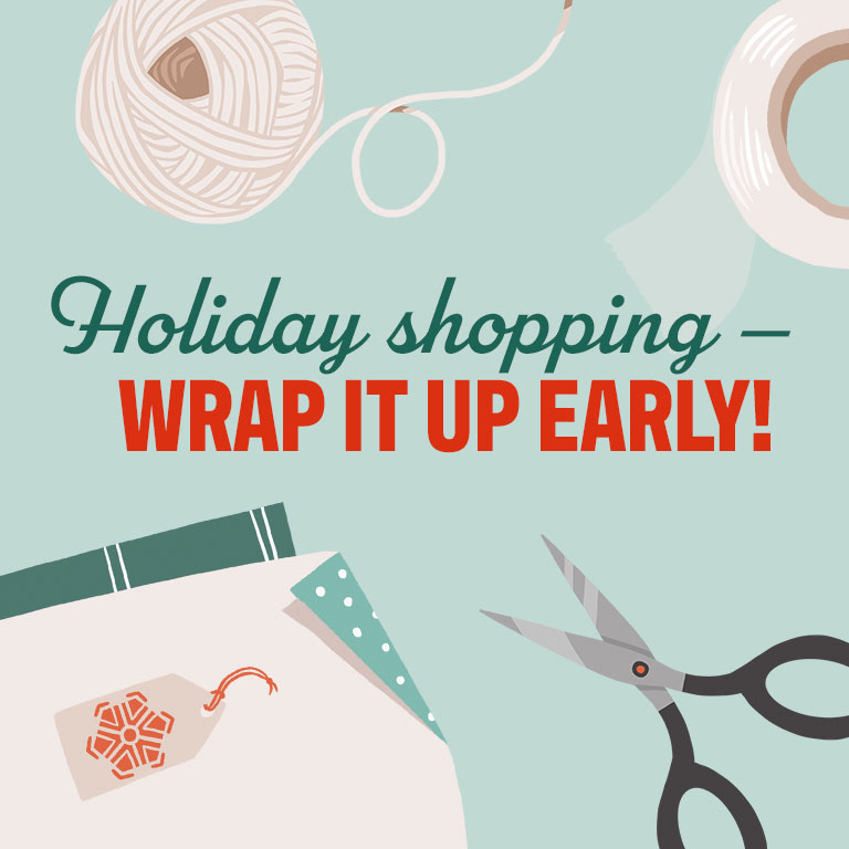 Our holiday shopping tips