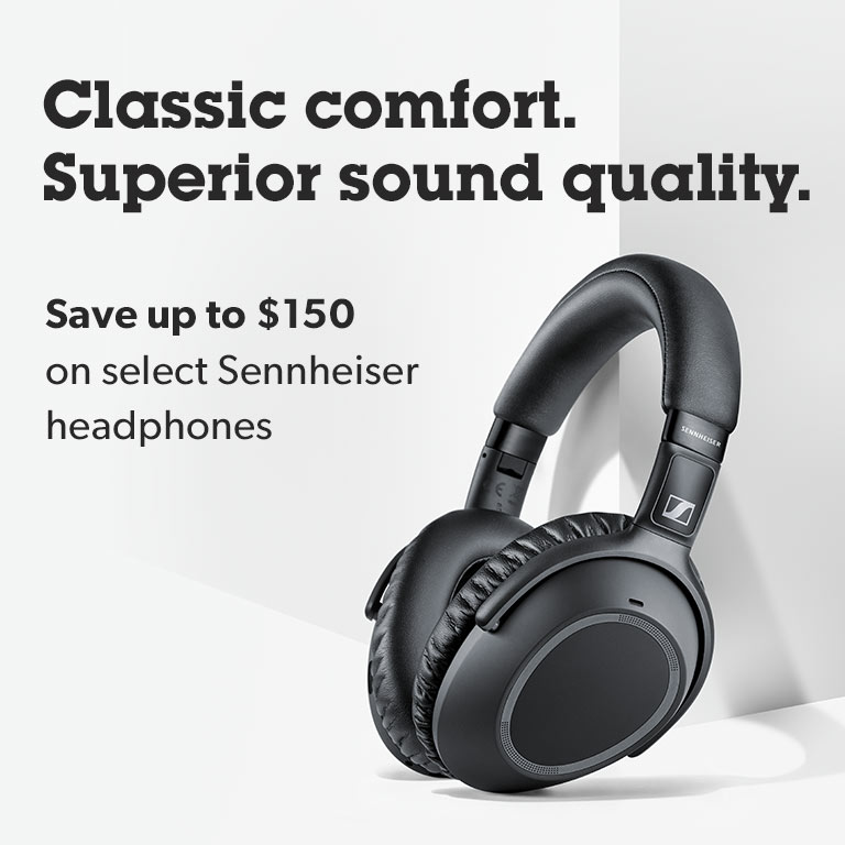 Save up to $150 on select Sennheiser headphones.