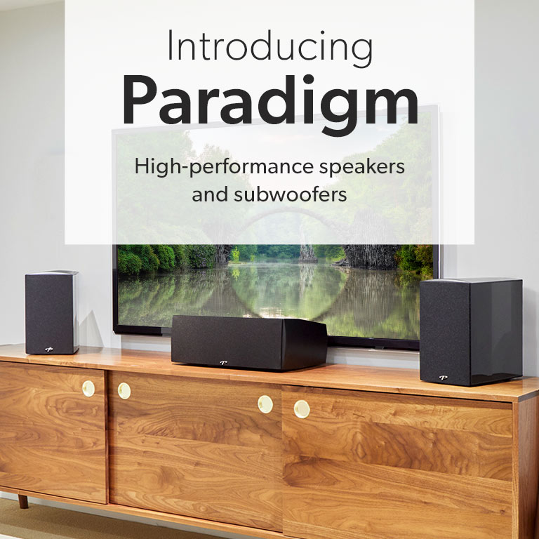 Introducing Paradigm. High performance speakers and subwoofers available now.