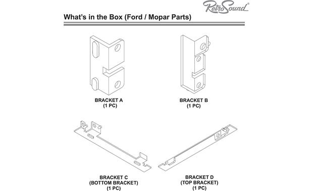 RetroSound 270-670 Installation Package RetroSound includes a selection of brackets that let you install the Newport to your specific vehicle