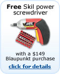 Free Skil power screwdriver with a $149 Blaupunkt purchase